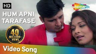 Hum Apni Taraf Se - Ansh Songs - Alka Yagnik, Kumar Sanu