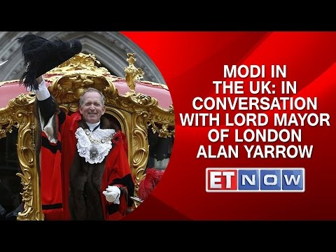Modi in the UK: In Conversation With Lord Mayor of London - Alan Yarrow