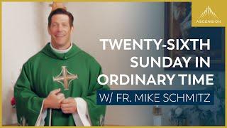 Twenty-sixth Sunday in Ordinary Time – Mass with Fr. Mike Schmitz
