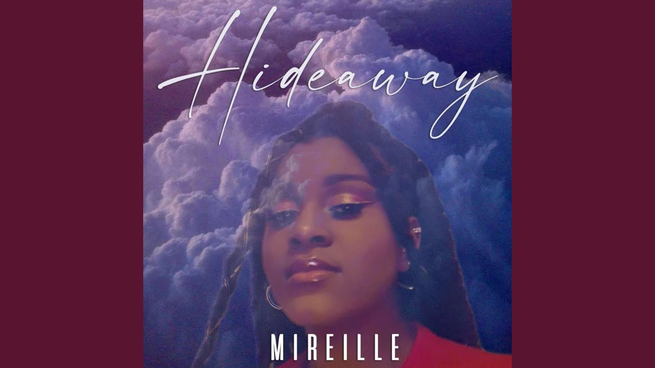 Hideaway by Mireille