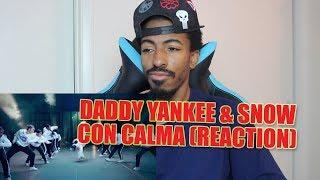 Daddy Yankee & Snow - Con Calma (Video Oficial) (reaction)