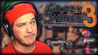 I FEEL LIKE A GENIUS! | Crazy Machines 3