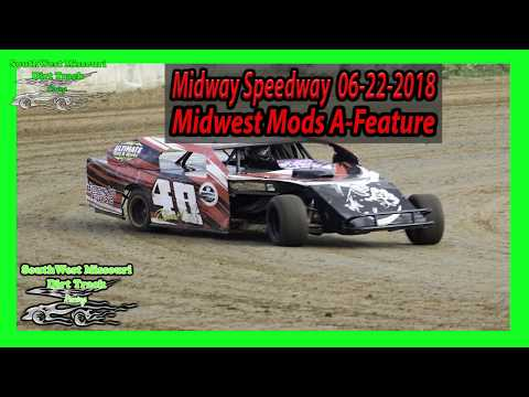 Midwest Mods A-Feature - Midway Speedway  06-22-2018