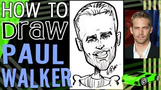 How To Draw A Quick Caricature Paul Walker