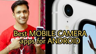 7 BEST smartphone Camera apps for ANDROID - 2018