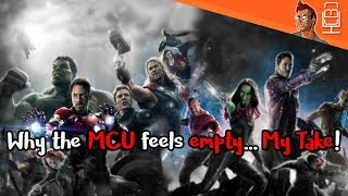 Does The Marvel Cinematic Universe feels empty?