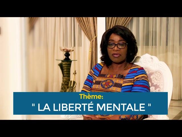 COMBATTONS LE BON COMBAT  « La liberté mentale »