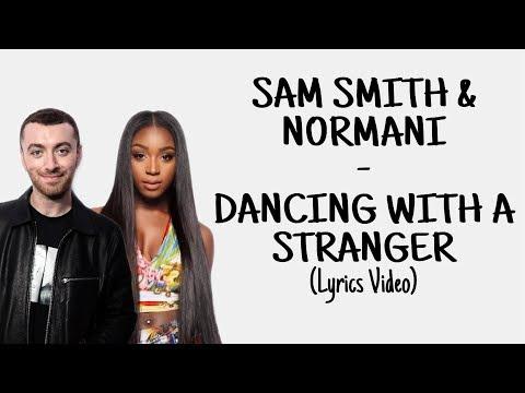 Sam Smith & Normani - Dancing With A Stranger (Lyrics Video)