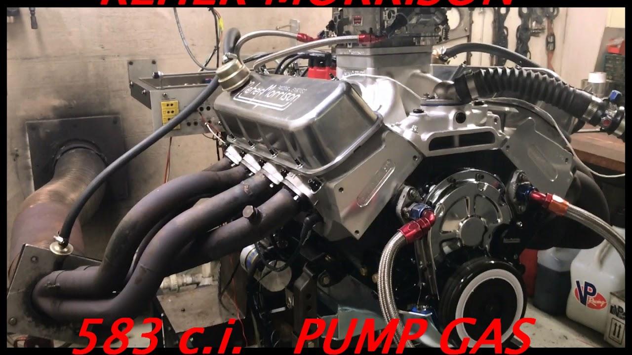 Reher Morrison pump gas 583 cubic inch chevy