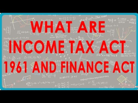 1438. What are Income Tax Act 1961 and Finance Act
