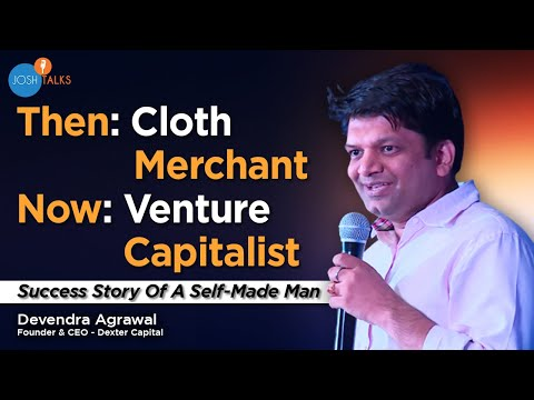 From a Cloth Merchant to a Venture Capitalist| Devendra Agrawal