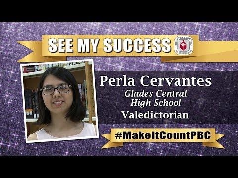Perla Cervantes - Glades Central Valedictorian Success Story