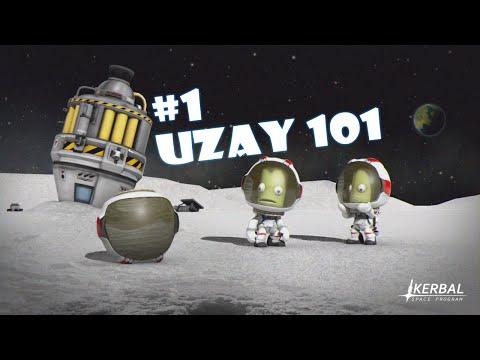 #1 KSP - Uzay 101 [Türkçe]