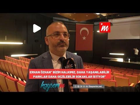"""Erhan Özhan"""" Bizim Halkımız, Daha Yaşanılabilir Parklar Daha Gezilebilir Sokaklar İstiyor"""""""