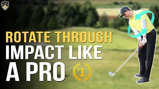 How To Rotate Through Impact Like A Pro ➜ Extraordinary Results