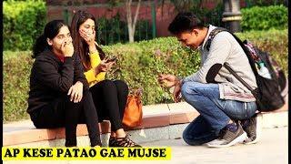 Apko Kese Patau Prank On Cute Girls | Crazy Sumit