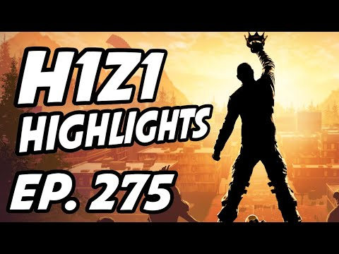 H1Z1 Daily Highlights | Ep. 275 |...