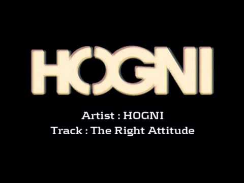 HOGNI - The Right Attitude