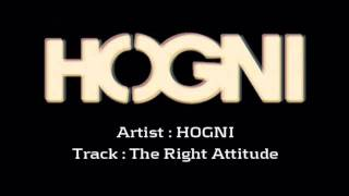 Watch Hogni The Right Attitude video