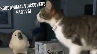 Hood Animal Voiceovers Part 26!!