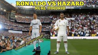 hazard cuma 50ribu penonton, lihat ketika Ronaldo diperkenalkan real madrid ?