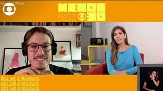 Menos30 Fest: Fábio Porchat e Andréa Sadi conversam no 'Falas Afiadas'