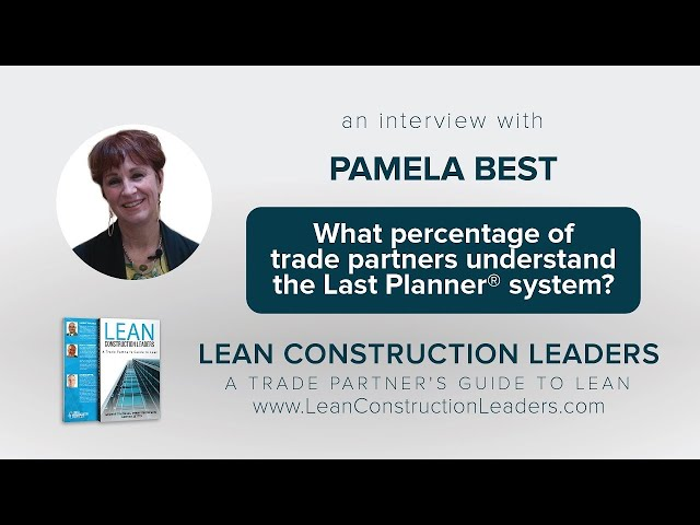 What percentage of trade partners understand the Last Planner® system?
