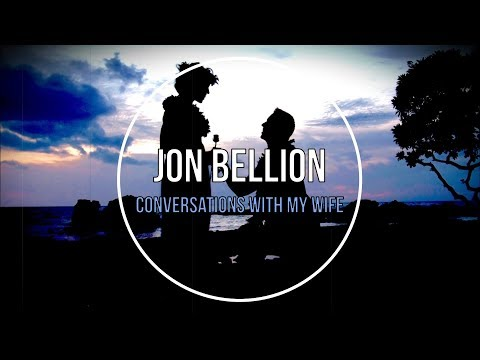 Jon Bellion - Conversations With My Wife Tradução