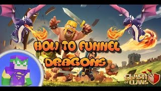 How To Funnel Dragons (3 Star Mass Drag Attack) TH7/TH8 Clash Of Clans