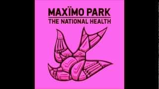 Until The Earth Would Open - Maximo Park
