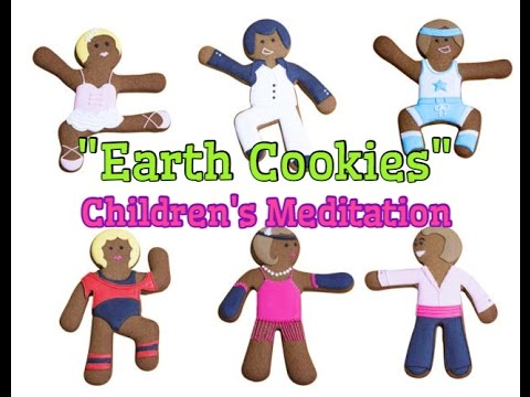 """Earth Cookies"" - Children's Meditation [teaching life lessons in a fun way]"
