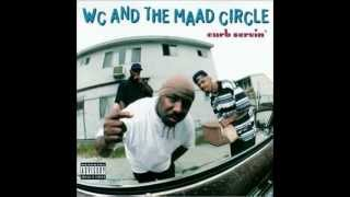 WC & THE MAAD CIRCLE Feat ICE CUBE & MACK 10 ~ West Up !