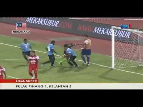 Pulau Pinang vs Kelantan 1 - 5   Liga Super 2017