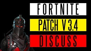 Fortnite Patch V3.4 Discussion