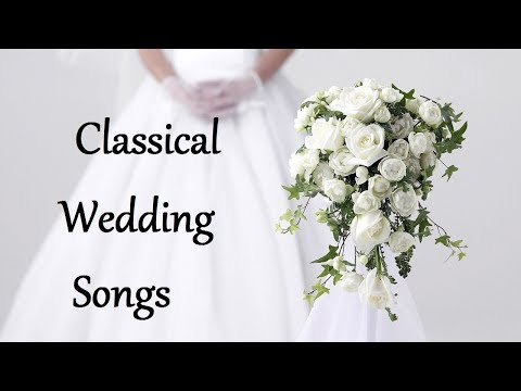 Classical Wedding Songs for Walking Down the Aisle - Wedding Songs Instrumental