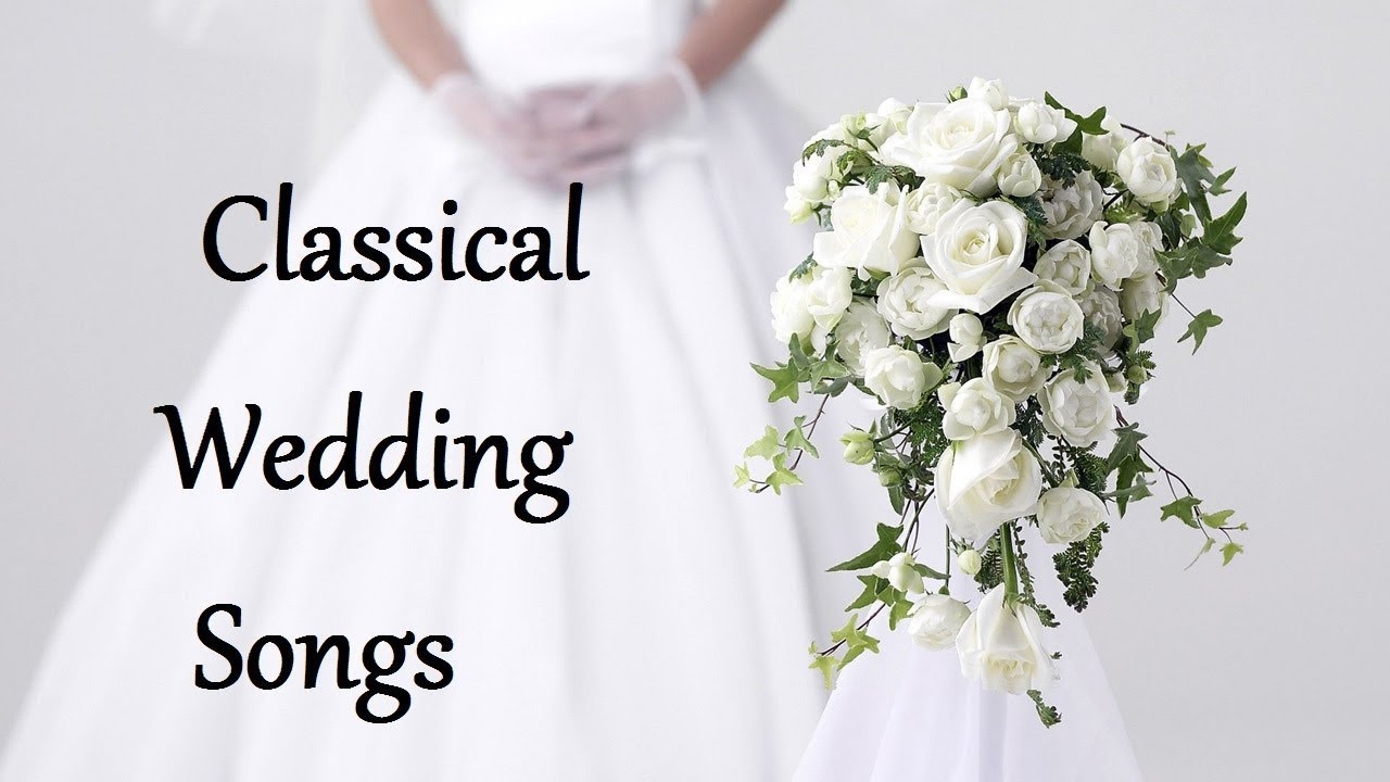classical wedding songs for