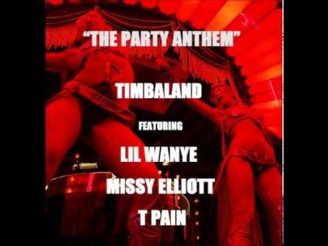 Timbaland  The Party Anthem ft Lil Wayne Missy Elliot & T Pain