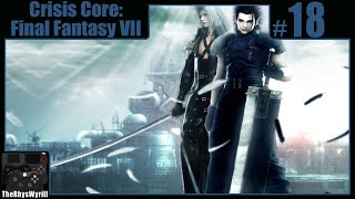 Crisis Core: Final Fantasy VII Playthrough | Part 18