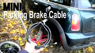 MINI Cooper Parking Brake Cable Replacement