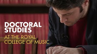 Doctoral Studies at the Royal College of Music