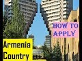 Armenia : How To Apply For Visa Online  : Step By Step