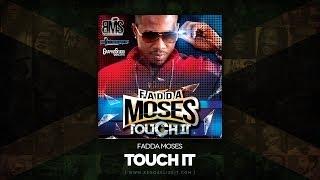 Fadda Moses Touch It Millbeatz Entertainment May 2014.mp3