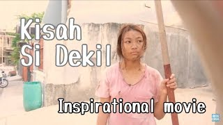 Kisah Si Dekil // Short Inspirational Movie