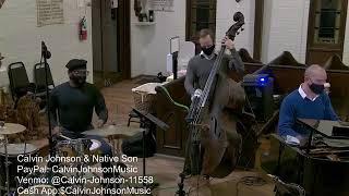Calvin Johnson & Native Son - Petite Fleur - Livestream St. Anna's Episcopal Church, New Orleans, LA