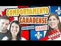 Comportamento Canadense em Quebec e no Resto do Canadá - com Mandyemais