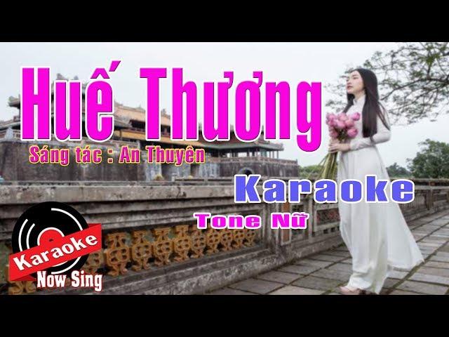 Huế THương - ( Karaoke Beat Chuẩn ) Tone Nữ