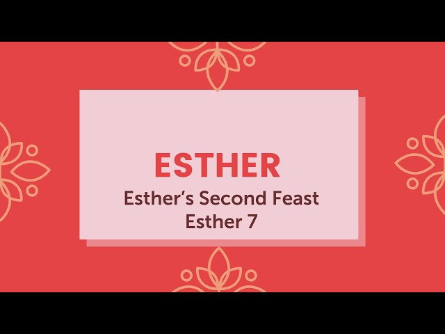 Esther's Second Feast