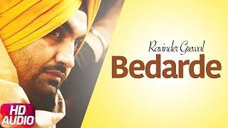 Bedarde | Audio Song | Ravinder Grewal | Desi Junction | Punjabi Songs | Speed Records