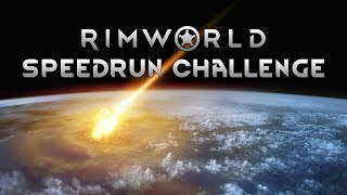 RimWorld Speedrun Challenge