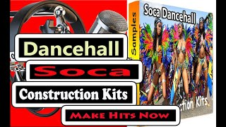 Soca/Dancehall 16-Construction Kits Wavs Samples